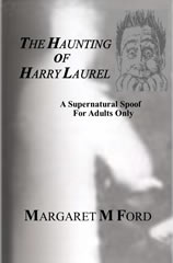 The Haunting of Harry Laurel