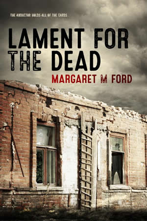 LAMENT FOR THE DEAD <br> A Contemporary Crime Thriller