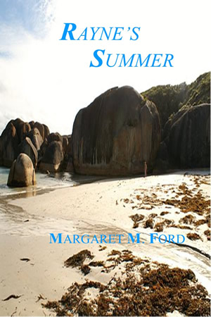 RAYNE'S SUMMER <br> A Mystery Period Novel Set In The 1950's